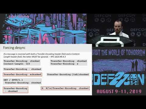 DEF CON 27 Conference - Albinowax - HTTP Desync Attacks: Smashing Into The Cell Next Door