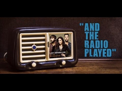 Lady Antebellum - And The Radio Played (Lyric Video)