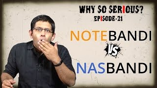 Why So Serious? Ep 21: Is NOTEBANDI a rerun of NASBANDI?
