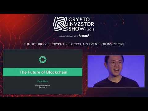 The Future of Blockchain - Popo Chen | Main Stage | Crypto Investor Show, London