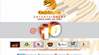 SPECIAL DOCUMENTARY GOLDMYNE ENTERTAINMENT39S JOURNEY TO THE BIG 10 Nigerian Entertainment