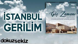 İstanbul Gerilim (Göç Zamanı Soundtrack)