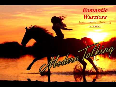 Modern Talking - Romantic Warriors (Instrumental Dubbing Version)