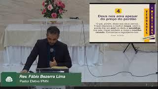 LIVE - IPMN  - ESTUDO BIBLICO  TEMA: DEUS SÓ AMA QUEM OBEDECE. REV. FABIO