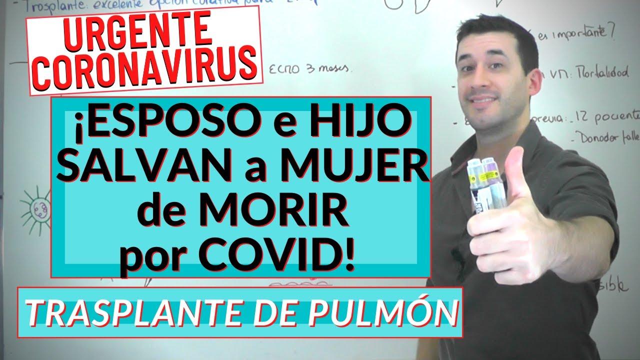 COVID 19| ¡PRIMER TRASPLANTE de PULMÓN con donantes vivos!
