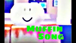 THE MUFFIN SONG [Roblox Music Video] RIP QUALITY