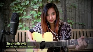 "Steph Micayle - ""Still Into You"" Paramore acoustic cover"