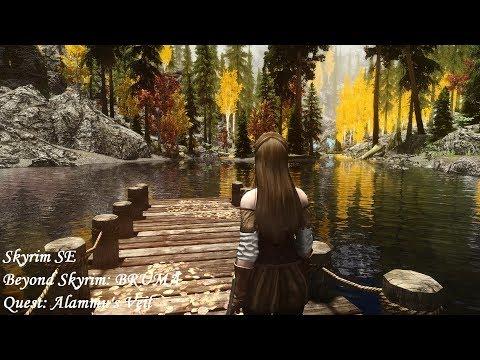 Beyond Skyrim: BRUMA (for SSE) - Quest: Alammu's Veil