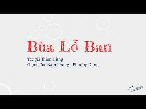 Truyện dài Bùa Lỗ Ban - Tác giả Thiên Hùng | Diễn đọc Nam Phong - Phượng Dung | Vietlove