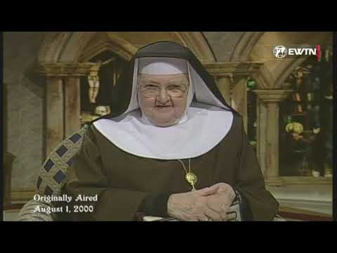 Mother Angelica Live Classics - First Beatitude and Hell