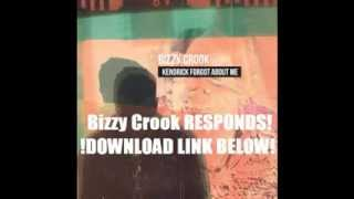 "Bizzy Crook  ""Kendrick Forgot About Me"" (Kendrick Response) [Download]"