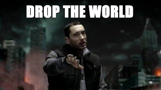 Drop the world Eminem