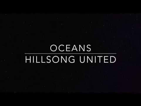 Hillsong United - Oceans (lyrics)