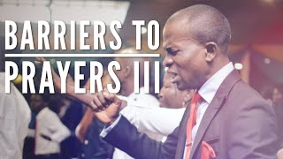 Barriers to Prayers III - STS | Pastor