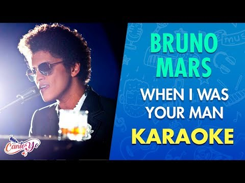 Bruno Mars - When I Was Your Man (Karaoke) | CantoYo