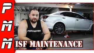 Doing much needed maintenance to my Lexus ISF!