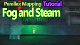 Parallax Mapping - Fog and Steam Effects