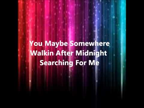 Walkin After Midnight By Patsy Cline With Lyrics