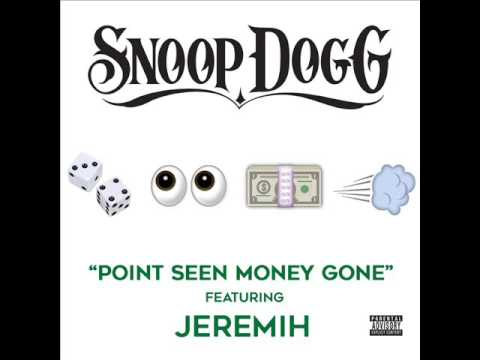 Snoop Dogg Ft. Jeremih - Point Seen Money Gone (CDQ)