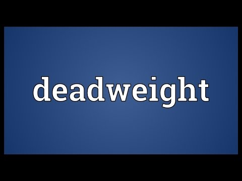 Deadweight Meaning