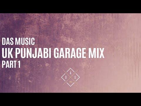 DAS Desi | Non-Stop Mix | UK Punjabi Garage | Part 1