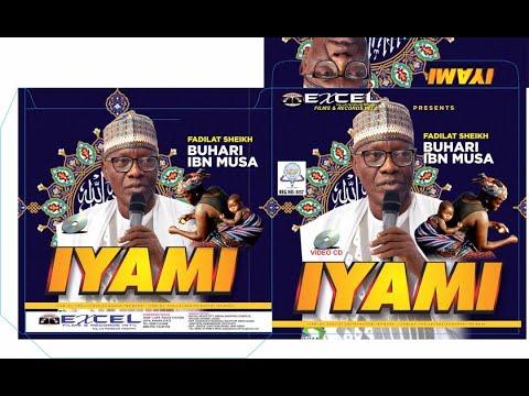 Download Iya Mi (My Mother) - Latest 2021 Islamic lecture - Sheikh Buhari Omo Musa (Ajikobi 1)