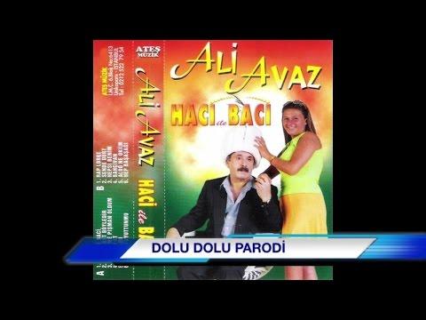 Ali Avaz - Dolu Dolu Parodi