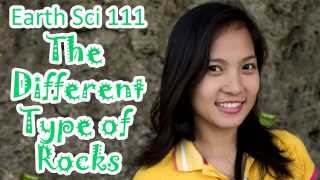 Earth Science 111 The Different Type of Rocks