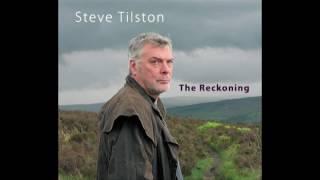Steve Tilston - The Reckoning (2011)