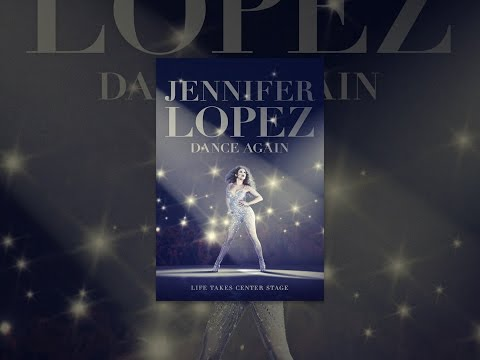 Jennifer Lopez:Dance Again