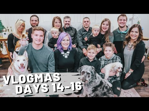Vlogmas Days 14-16 | The One With The Family Xmas Weekend