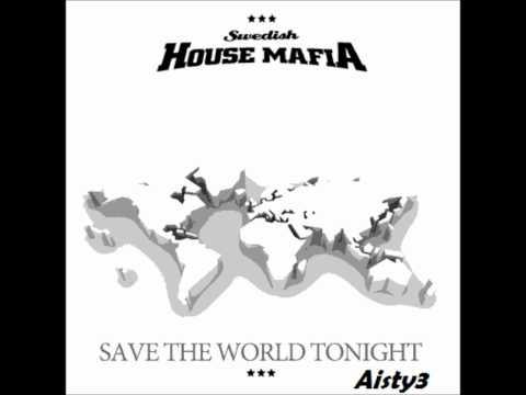 Swedish House Mafia - Save The World (Radio Mix) (With Lyrics)