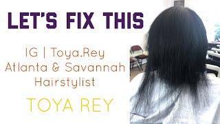 Too Much Protein Did This | Atlanta & Savannah Hairstylist | Toya Rey