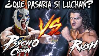 Download Lagu ¿Que pasaria si luchan Psycho Clown vs Rush? mp3