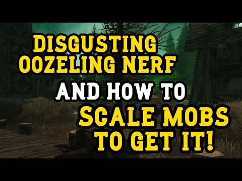 Disgusting oozeling nerf and how to scale mobs to get it!