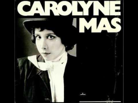 Carolyne Mas - Sittin' In the Dark