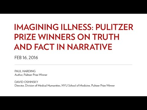 Imagining Illness: Pulitzer Prize Winners on Truth and Fact in Narrative