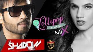 Lollipop - DJ Shadow Dubai Remix   Brown Gal Feat. Lil Golu   Sachh