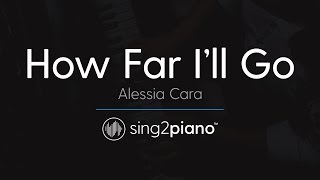 "How Far I'll Go (From ""Moana"") [Piano Karaoke Instrumental] Alessia Cara"