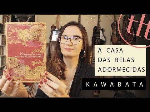 A  Casa Das Belas Adormecidas (Yasunari Kawabata) | Você Escolheu #67 | Tatiana Feltrin
