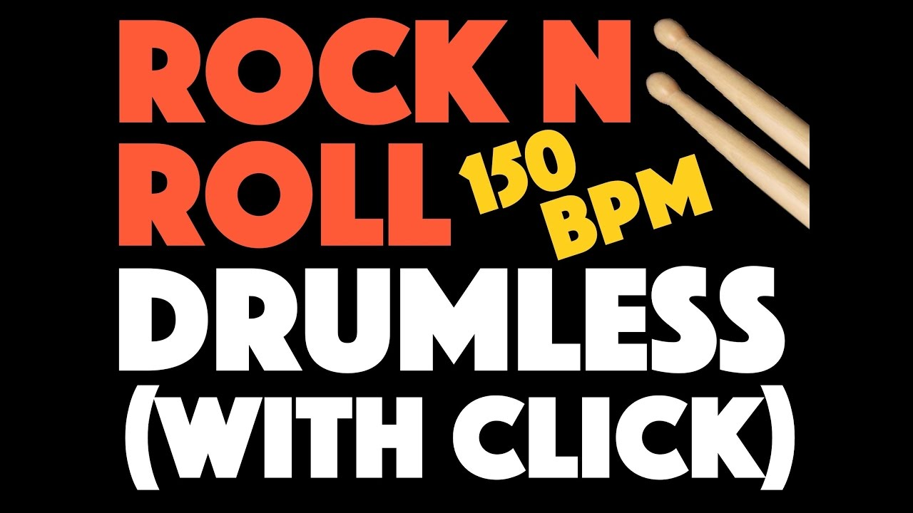 Rock N Roll Drumless Click Track Version