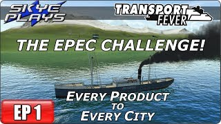Transport Fever (Tycoon Game) Let's Play/Gameplay - EPEC Challenge Ep 1 - Every Product Every City!