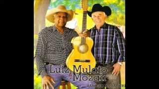 RANCHO DE BACURI - LUIZ MULATO & MOZAIR