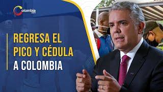 Pico y cédula y toques de queda regresan a Colombia para prevenir tercera ola de COVID-19