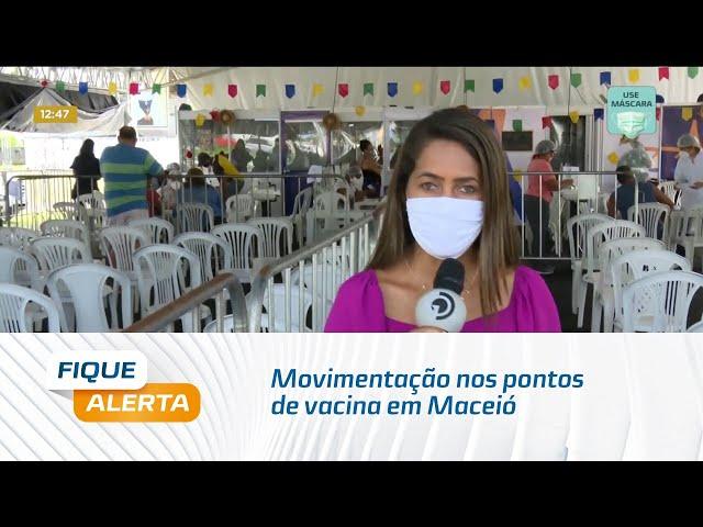 Movimentação nos pontos de vacina em Maceió