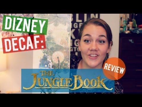 Dizney Decaf: The Jungle Book Review   I Bleed Dizney