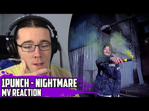 1Punch(원펀치) - Nightmare | MV Reaction