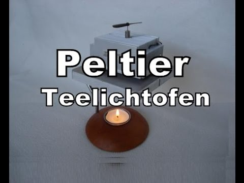 peltier teelichtofen selber bauen mit youtube. Black Bedroom Furniture Sets. Home Design Ideas