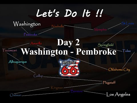 American Road Trip, Route 66, Day 2, Washington DC to Pembroke