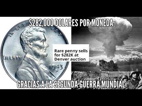 MONEDA DE 1943 SE VENDE EN COLORADO POR $282,000.00  DOLARES !!!!!!